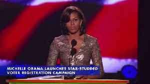 Michelle Obama Launches Star-Studded Voter Registration Campaign [Video]