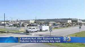4 Injured In Blast At Letterkenny Army Depot In Pennsylvania [Video]