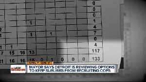 Mayor says Detroit is reviewing options to keep suburbs from recruiting police offices [Video]