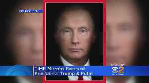 Donald Trump, Vladimir Putin's Faces Morphed In New Time Cover [Video]