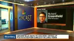 Disney Critic Greenfield Weighs in on Comcast Giving Up the Fox Chase [Video]