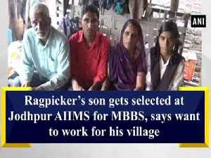 Ragpicker's son gets selected at Jodhpur AIIMS for MBBS, says want to work for his village [Video]