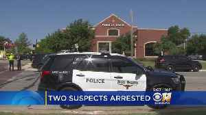 2 Suspects Arrested In Fort Worth Attempted Bank Robbery [Video]