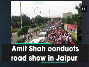 News video: Amit Shah conducts road show in Jaipur