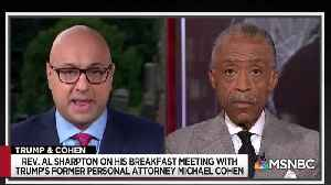 Rev. Al Sharpton talks about breakfast with Michael Cohen [Video]