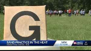 High school bands, athletes prepare for sweltering heat [Video]