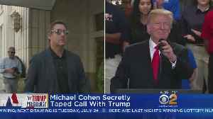 Michael Cohen Secretly Taped Call With President Trump [Video]
