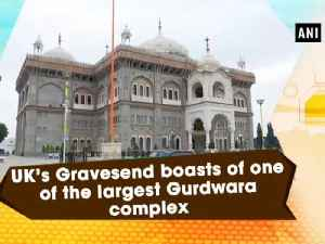 UK's Gravesend boasts of one of the largest Gurdwara complex [Video]