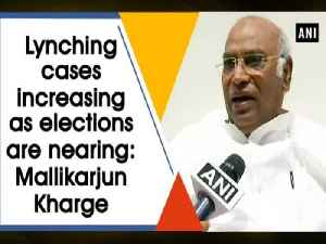 Lynching cases increasing as elections are nearing: Mallikarjun Kharge [Video]