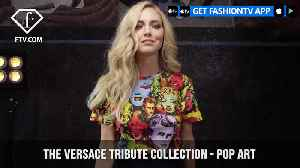 Versace features Chiara Ferragni in The Versace Tribute Collection with Pop Art | FashionTV | FTV [Video]