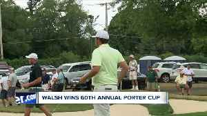 Thomas Walsh wins Porter Cup [Video]