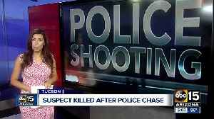 Suspect killed in Tucson officer-involved shooting [Video]