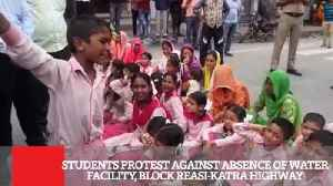 Students Protest Against Absence Of Water Facility, Block Reasi Katra Highway [Video]