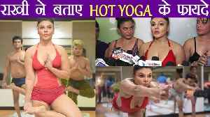 International Yoga Day: Rakhi Sawant demonstrate HOT Yoga and its Benefits; Watch Video | Boldsky [Video]