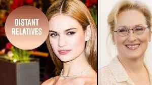 News video: Meryl Streep did not know she was related to Lily James