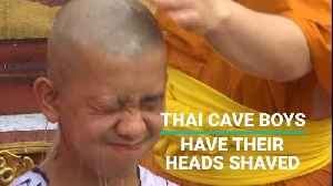 Thai Cave Boys Have Heads Shaved [Video]
