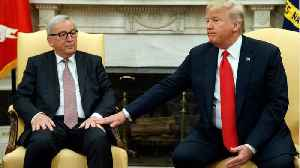 Trump Secures Concessions From EU's Juncker, Avoiding Trade War [Video]