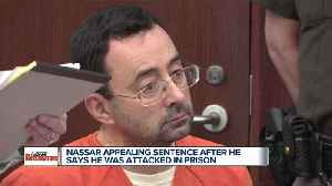 Larry Nassar claims he was attacked in prison; files appeal to retry case [Video]