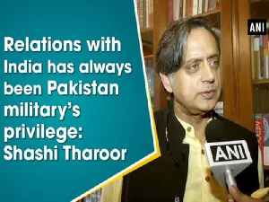 Relations with India has always been Pakistan military's privilege: Shashi Tharoor [Video]