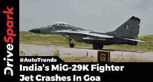 Fighter Jet Crash In Goa - DriveSpark [Video]