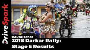 2018 Dakar Rally Stage 6 Results - DriveSpark [Video]