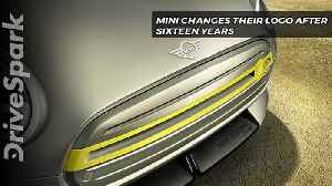 After more than 16 years, Mini has changed their logo - DriveSpark [Video]