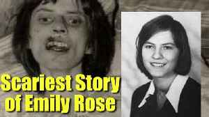Emily Rose real life 'Scary' story is a MUST WATCH | Boldsky [Video]