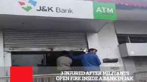 3 Injured After Militants Open Fire Inside A Bank In J&K [Video]