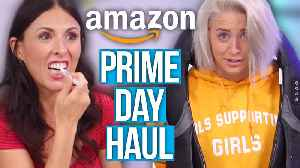 Things We Bought on Amazon Prime Day 2018! (Beauty Break) [Video]
