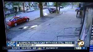 Suspect steals car with kids still inside [Video]