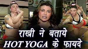 Hot Yoga: Rakhi Sawant explains the Health Benefits of HOT Yoga; Watch Video | Boldsky [Video]