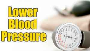 How To Lower Blood Pressure Instantly   Boldsky [Video]