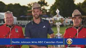 This Week In Golf: Dustin Johnson Takes RBC Canadian Open [Video]