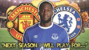 Have Chelsea Won The Race To Sign Romelu Lukaku For £100 Million?! [Video]