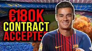 BREAKING: Philippe Coutinho Agrees To Join Barcelona?! | Transfer Talk [Video]