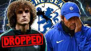 David Luiz To Be FORCED Out Of Chelsea By Conte! [Video]