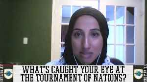 Shireen Ahmed shares who she is most excited for in this year's Tournament of Nations [Video]