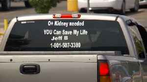 Father of Four Puts Ad on Back of Truck in Hopes of Finding New Kidney [Video]
