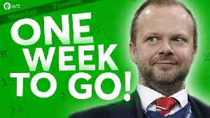 News video: Transfer Window; ONE WEEK TO GO! The HUGE Manchester United Debate