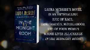 IN THE MIDNIGHT ROOM by Laura McBride | Official Book Trailer [Video]