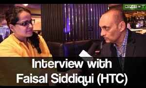 Interview with Mr. Faisal Siddiqui (HTC) - GIZBOT [Video]