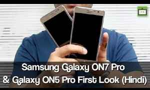 Samsung Galaxy On5 Pro and Galaxy On7 Pro First Look Video (Hindi) [Video]