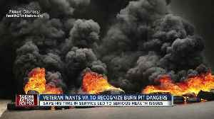 Veterans blame burn pits for serious health issues [Video]