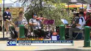 Dedication ceremony for Little Italy's new public square [Video]