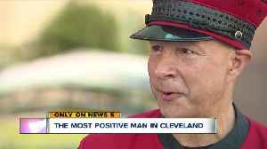 Meet the most positive man in Cleveland [Video]
