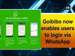 Goibibo now enables users to login via WhatsApp [Video]