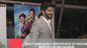 WAS COMPLETELY AWESTRUCK BY IRRFAN, SAYS DULQUER SALMAN [Video]