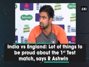 India vs England: Lot of things to be proud about the 1st Test match, says R Ashwin [Video]