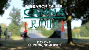 In Search of the Canna Ramp Part 1 - Taunton, Somerset [Video]