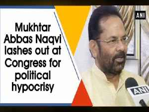 Mukhtar Abbas Naqvi lashes out at Congress for political hypocrisy [Video]